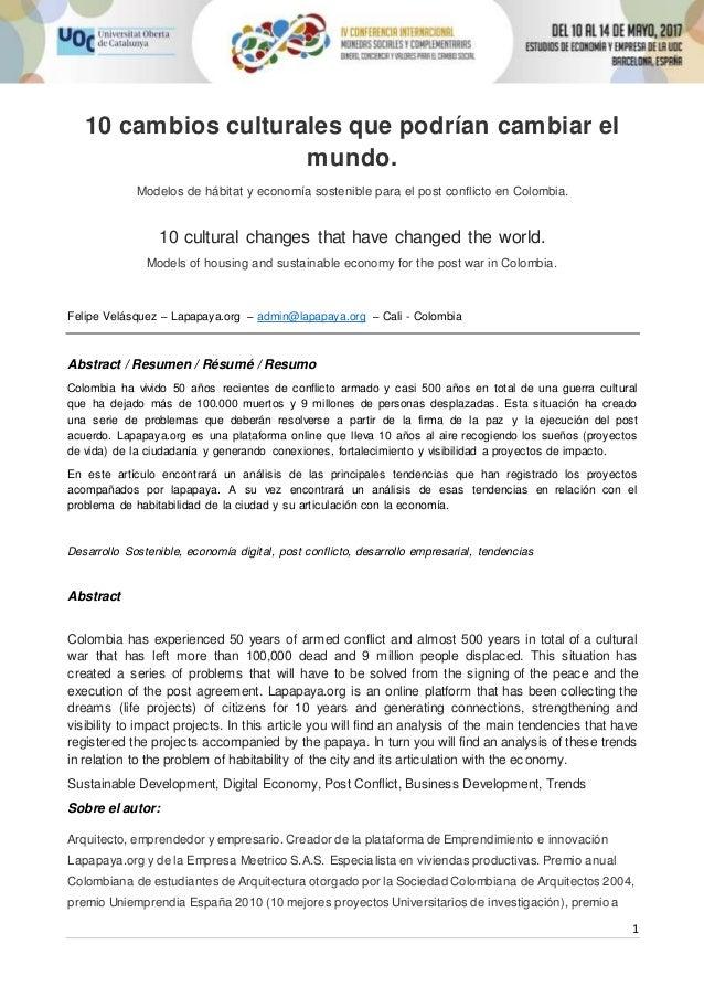 1 10 cambios culturales que podrían cambiar el mundo. Modelos de hábitat y economía sostenible para el post conflicto en C...