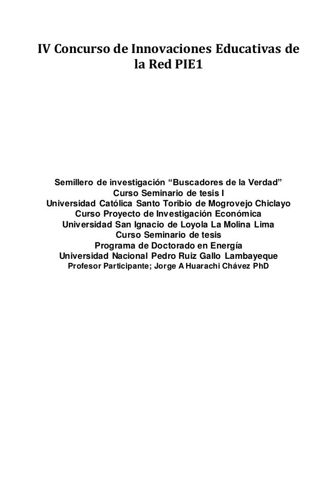 """IV Concurso de Innovaciones Educativas de la Red PIE1 Semillero de investigación """"Buscadores de la Verdad"""" Curso Seminario..."""