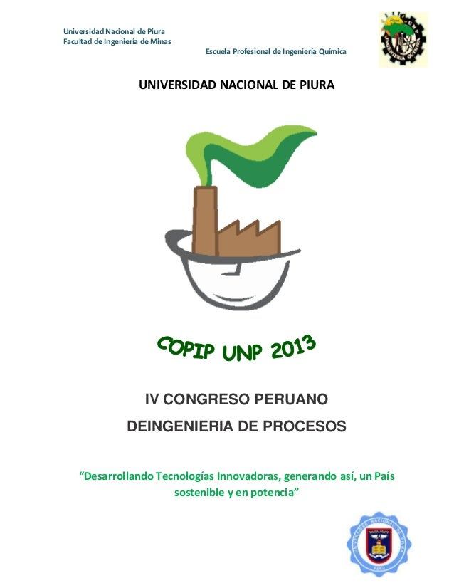 Universidad Nacional de Piura Facultad de Ingeniería de Minas Escuela Profesional de Ingeniería Química UNIVERSIDAD NACION...