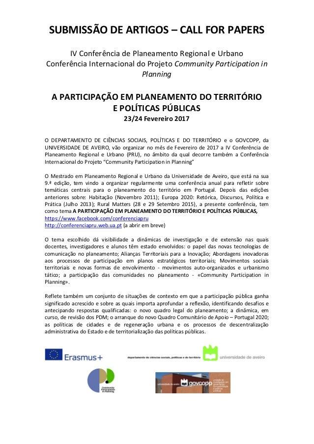 SUBMISSÃO DE ARTIGOS – CALL FOR PAPERS IV Conferência de Planeamento Regional e Urbano Conferência Internacional do Projet...