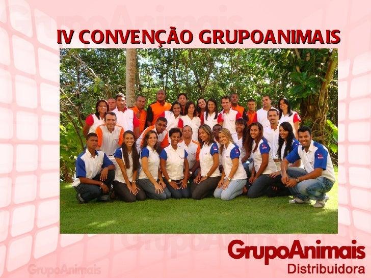 IV CONVENÇÃO GRUPOANIMAIS
