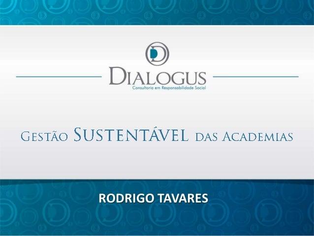 RODRIGO TAVARES