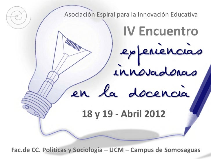Asociación Espiral para la Innovación Educativa                                     IV Encuentro                   00     ...