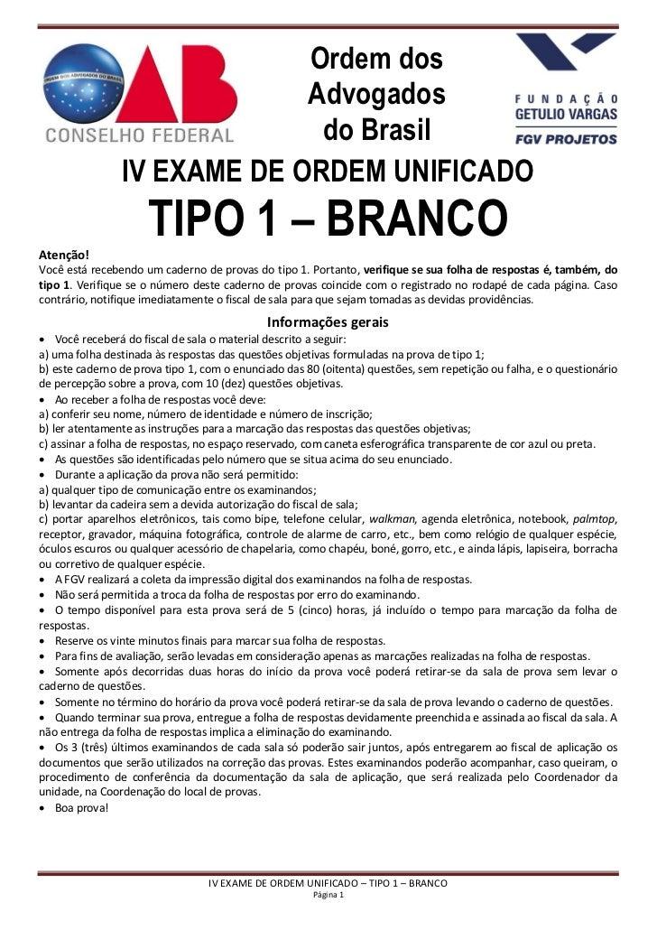 Ordem dos                             Advogados                              do Brasil                IV EXAME DE ORDEM UN...