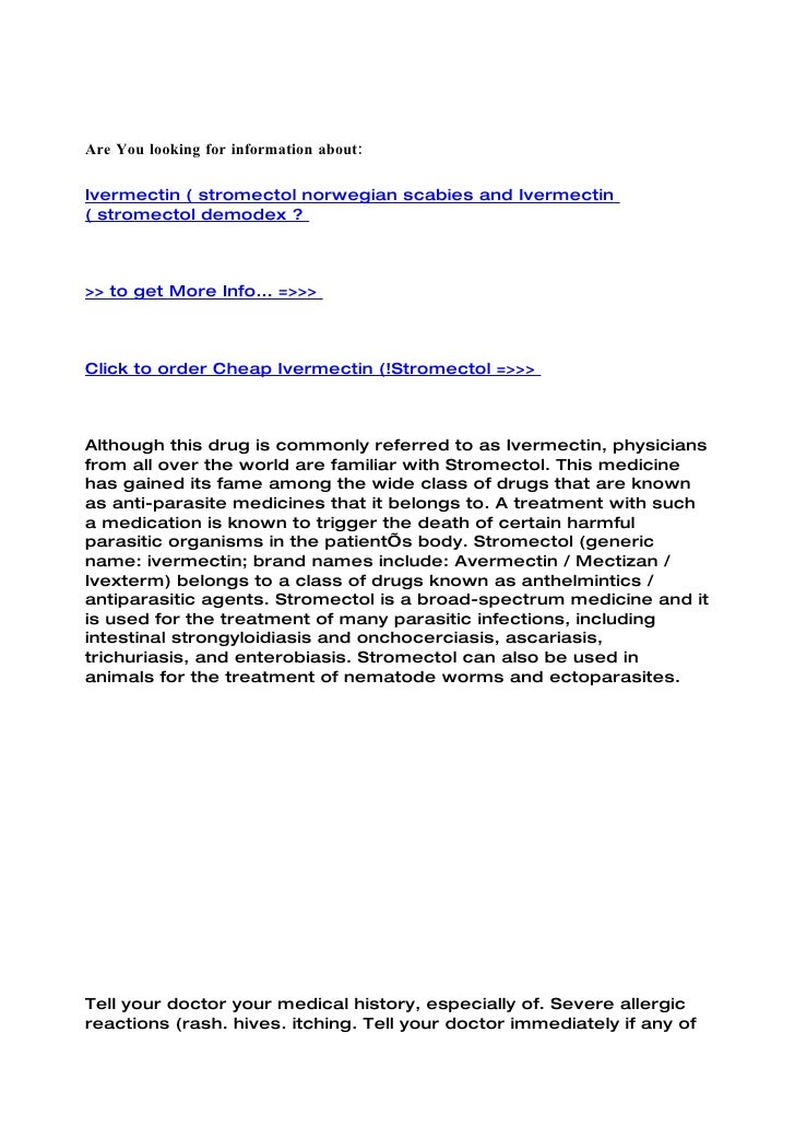 Are You looking for information about:  Ivermectin ( stromectol norwegian scabies and Ivermectin ( stromectol demodex ?   ...