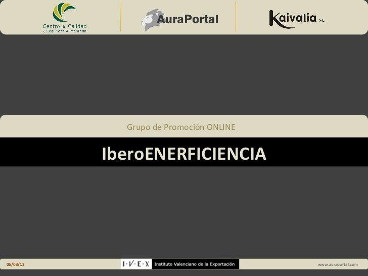 Grupo de Promoción ONLINE                                         IberoENERFICIENCIA             Grupo de Promoción ONLINE...