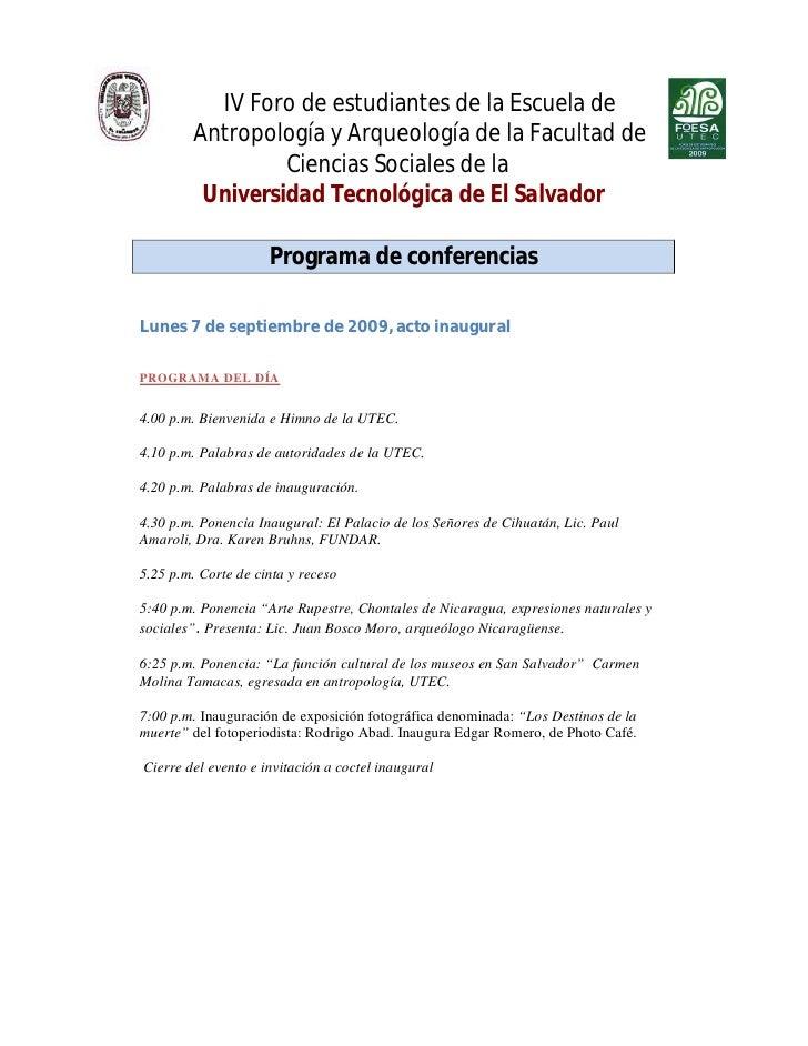 IV Foro de estudiantes de la Escuela de          Antropología y Arqueología de la Facultad de                   Ciencias S...