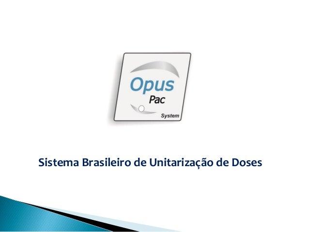Sistema Brasileiro de Unitarização de Doses