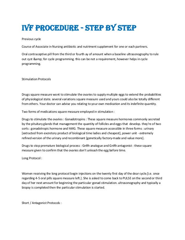 IVF Procedure - Step by Step Previous cycle Course of Associate in Nursing antibiotic and nutriment supplement for one or ...