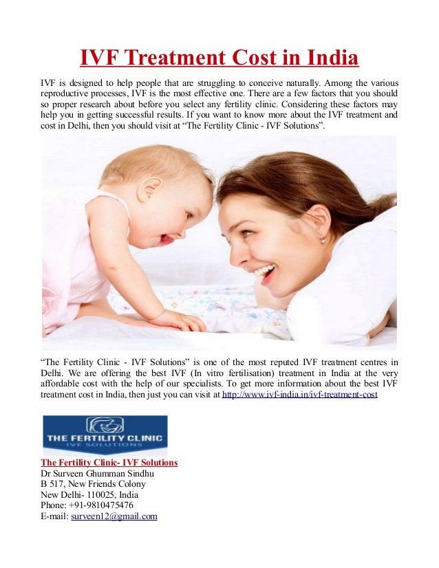 IVF Treatment Cost in India IVF is designed to help people that are struggling to conceive naturally. Among the various re...