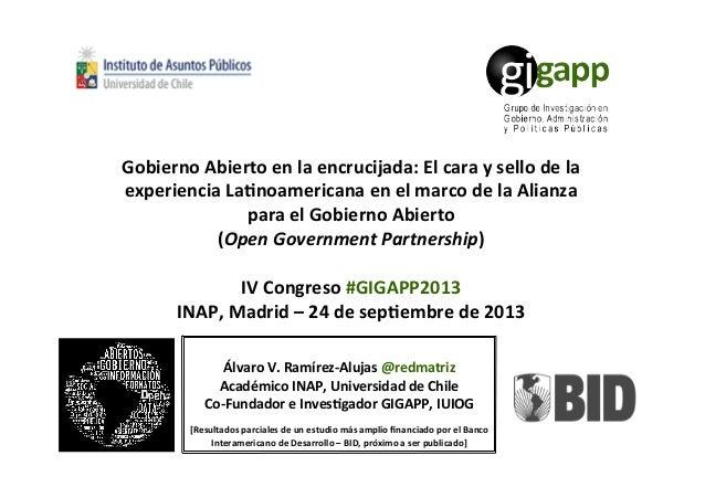 Álvaro  V.  Ramírez-‐Alujas  @redmatriz   Académico  INAP,  Universidad  de  Chile   Co-‐Fundador  ...
