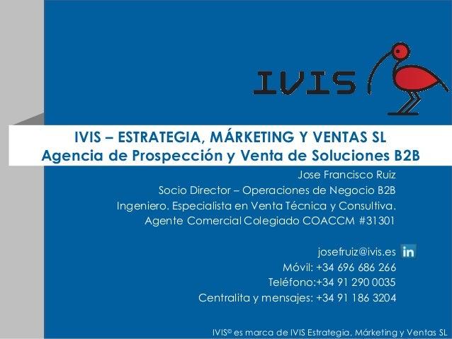 Ivis agencia de prospecci n y venta de soluciones b2b servicios de - Agente comercial colegiado ...