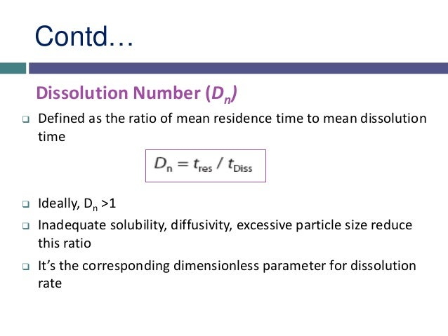 Dose Number (D0)  Defined as the mass of the drug divided by an of uptake volume (250 mL) and solubility of drug.  Ideal...