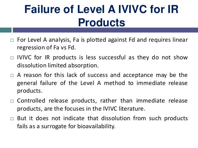 """IVIVR  One possible substitution for IVIVC is IVIVR, with """"R"""" denoting """"relationship  IVIVR need not be limited to strai..."""