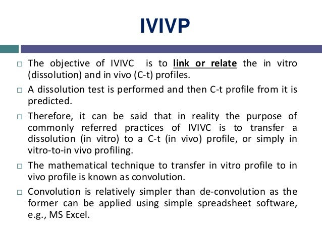 Applications of IVIVC 1. Biowaivers  The first and main role of establishing IVIVC is to use dissolution test as a surrog...