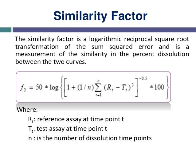 f2 Equation:  takes the average sums of square of the difference between the test & reference profiles  the results fit ...