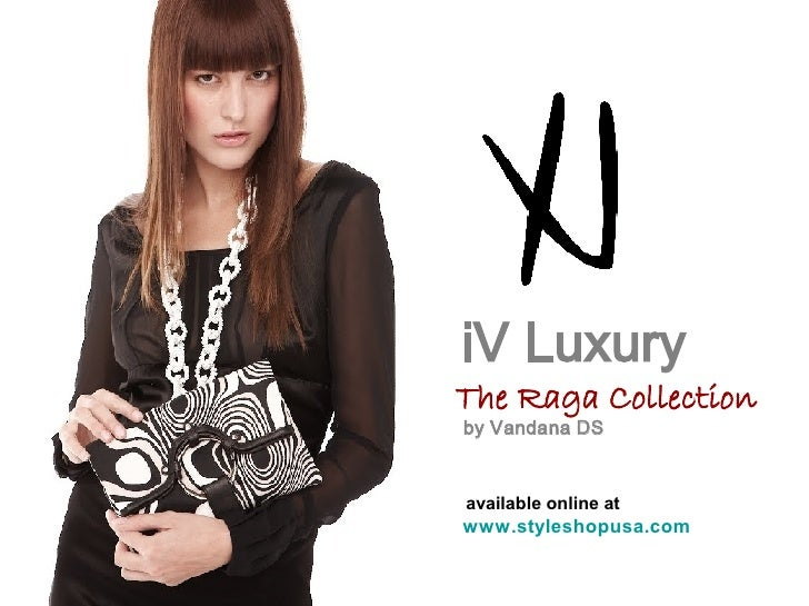 iV Luxury The Raga Collection by Vandana DS available online at  www.styleshopusa.com