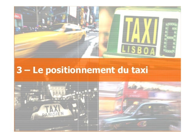 2007GfK Group Custom Research France Le taxi au sein des déplacements urbains 3 – Le positionnement du taxi