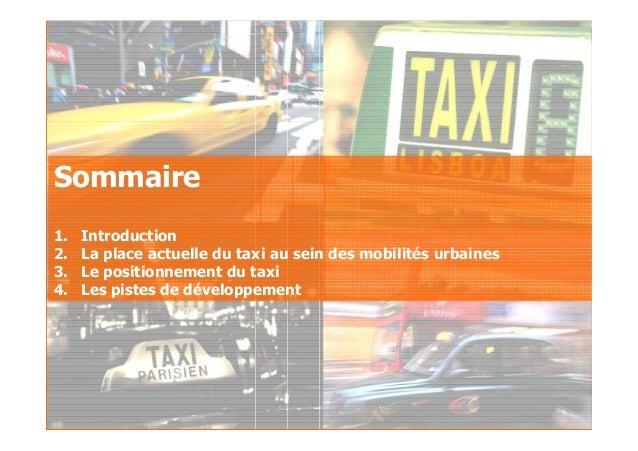 2007GfK Group Custom Research France Le taxi au sein des déplacements urbains Sommaire 1. Introduction 2. La place actuell...