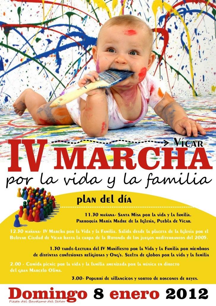 IV MARCHA                                                                                Vícarpor la vida y la familia    ...