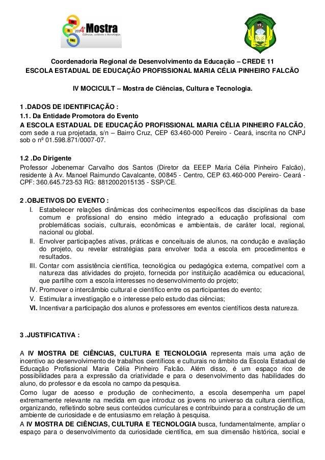 Coordenadoria Regional de Desenvolvimento da Educação – CREDE 11 ESCOLA ESTADUAL DE EDUCAÇÃO PROFISSIONAL MARIA CÉLIA PINH...