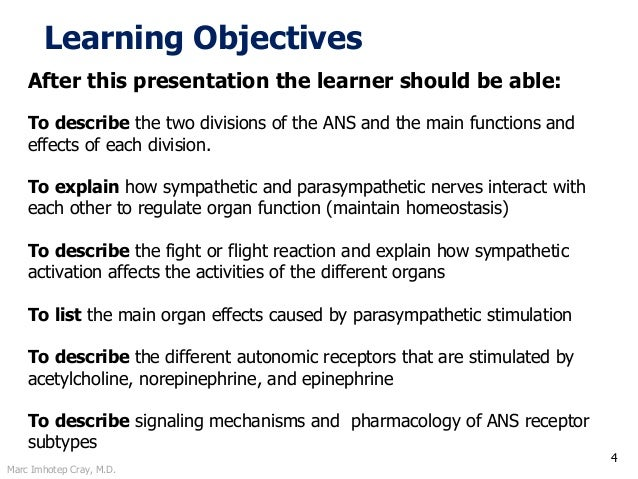 Marc Imhotep Cray, M.D. Learning Objectives 4 After this presentation the learner should be able: To describe the two divi...