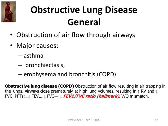 Obstructive Lung Disease General • Obstruction of air flow through airways • Major causes: – asthma – bronchiectasis, – em...