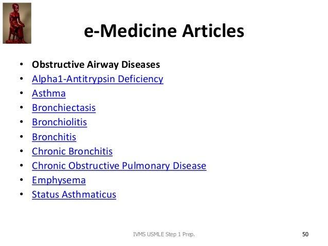 e-Medicine Articles • Obstructive Airway Diseases • Alpha1-Antitrypsin Deficiency • Asthma • Bronchiectasis • Bronchioliti...