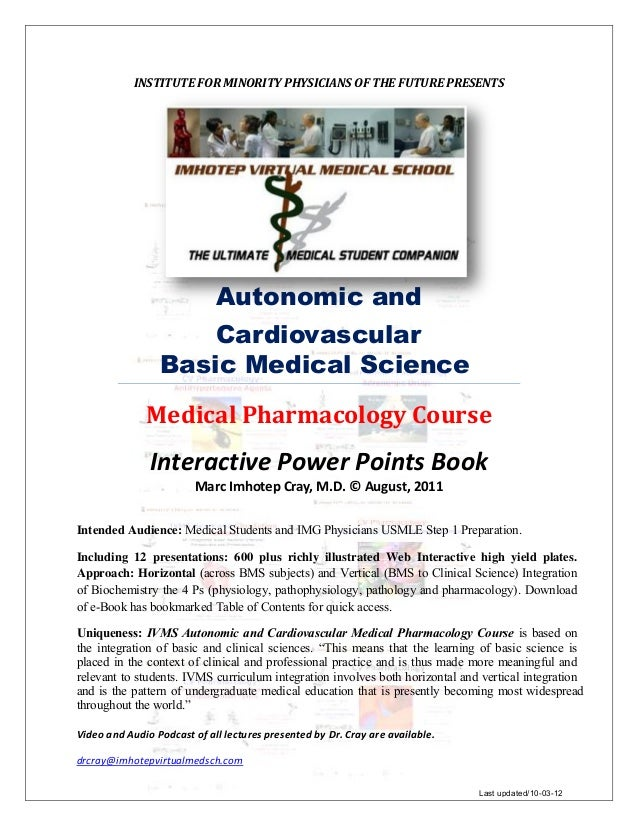 INSTITUTE FOR MINORITY PHYSICIANS OF THE FUTURE PRESENTS  Autonomic and  Cardiovascular Basic Medical Science Medical Phar...