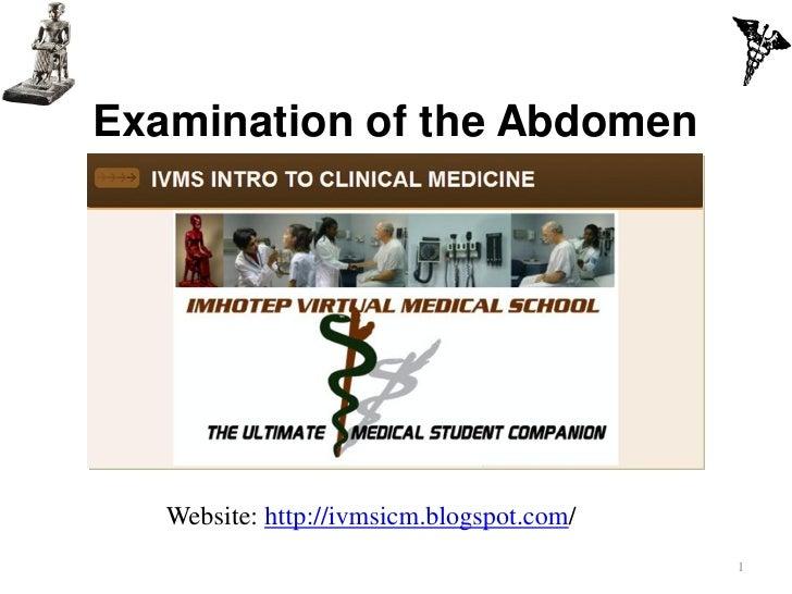Examination of the Abdomen   Website: http://ivmsicm.blogspot.com/                                           1