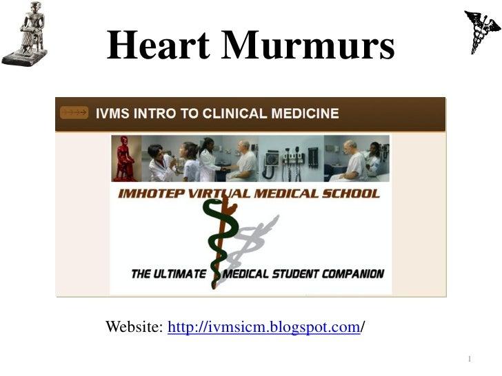 Heart MurmursWebsite: http://ivmsicm.blogspot.com/                                        1
