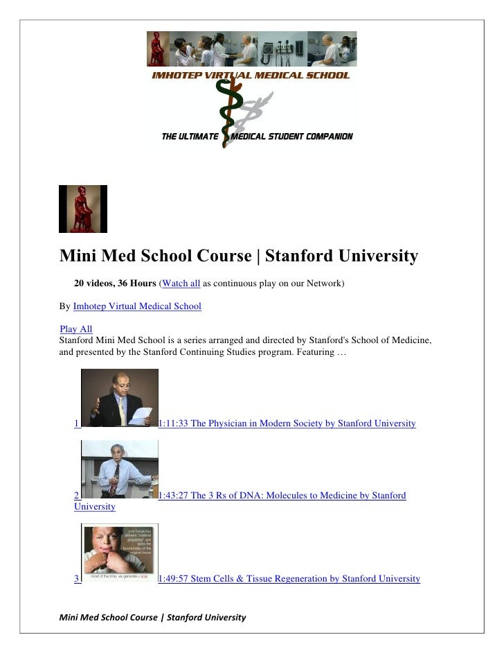 Mini Med School Course | Stanford University   20 videos, 36 Hours (Watch all as continuous play on our Network)By Imhotep...