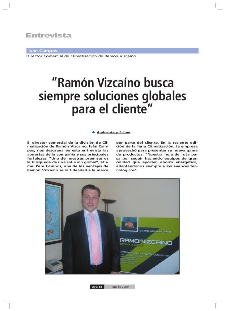 """EntrevistaIván CamposDirector Comercial de Climatización de Ramón Vizcaíno         """"Ramón Vizcaíno busca      siempre solu..."""