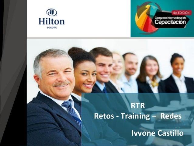 Ivvone Castillo RTR Retos - Training – Redes