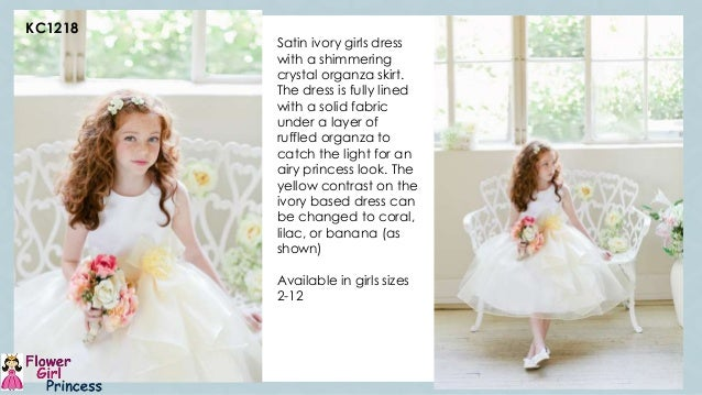 8de6b1084fb 5. C 1 KC1218 Satin ivory girls dress with a shimmering crystal organza  skirt.