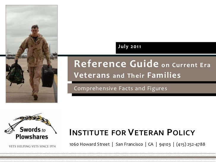 July 2011<br />Reference Guide on Current Era <br />VeteransandTheirFamilies<br />Comprehensive Facts and Figures<br />Ins...