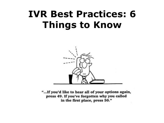 IVR Best Practices: 6 Things to Know