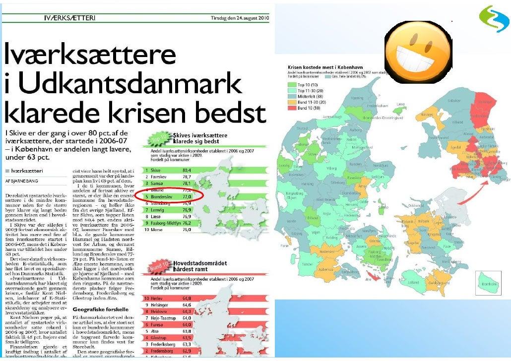 Hvor kommer iværksætterne fra?       Iværksætterfordeling 1. halvår 2010              9740 Jerslev                 11%    ...