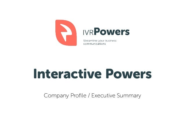 Interactive Powers Company Profile / Executive Summary