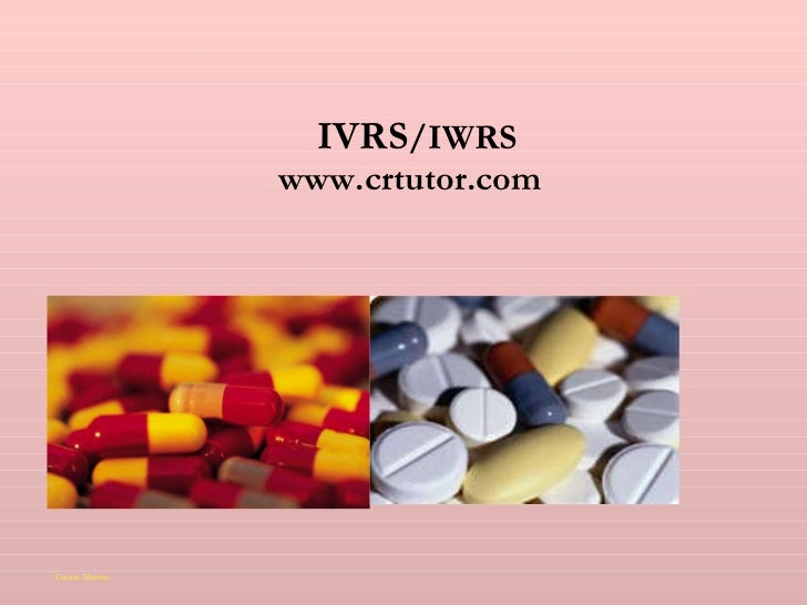 IVRS /IWRS www.crtutor.com Gaurav Sharma