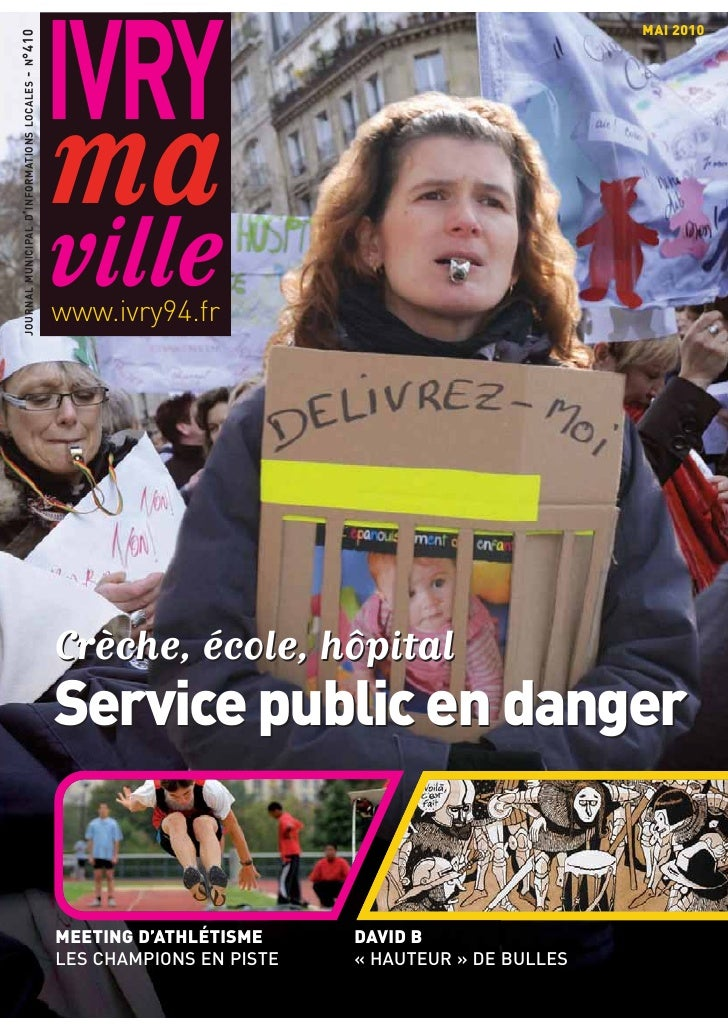 IVRY - N °410 JOURNAL MUNICIPAL D ' INFORMATIONS LOCALES                                                    MAI 2010      ...