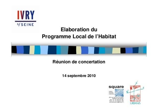 Elaboration du Programme Local de l'Habitat Réunion de concertation 14 septembre 2010