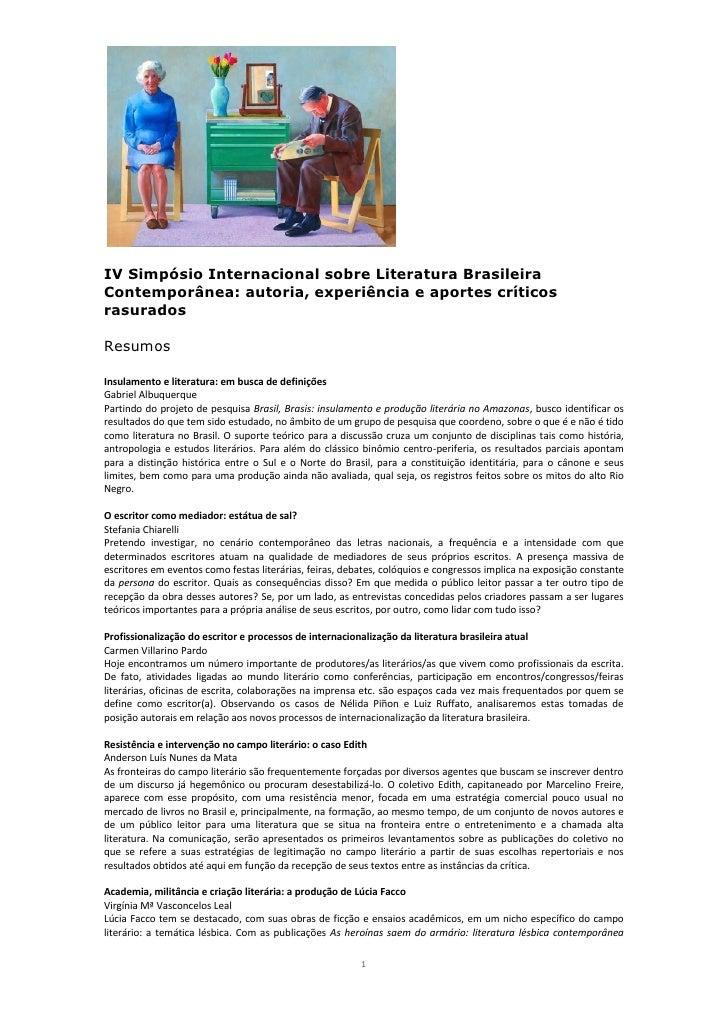 IV Simpósio Internacional sobre Literatura BrasileiraContemporânea: autoria, experiência e aportes críticosrasuradosResumo...