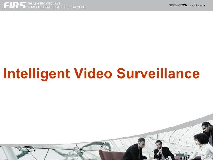 Intelligent Video Surveillance  intelligent Video Solution