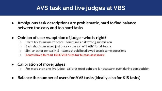 VBS interaction logging ● Until 2017, there was no connection between VBS results and really used tool features to solve a...
