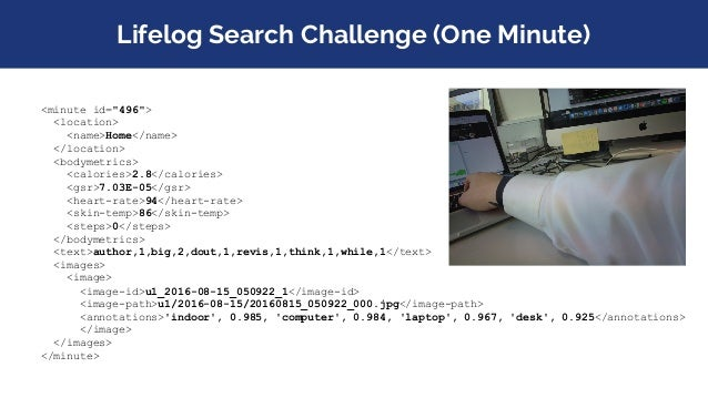 """Lifelog Search Challenge (Topics) <Description timestamp=""""0"""">In a coffee shop with my colleague in the afternoon called th..."""