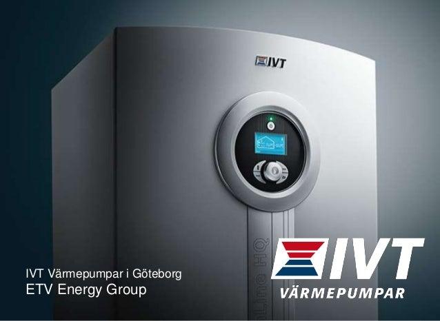 IVT Värmepumpar i Göteborg ETV Energy Group