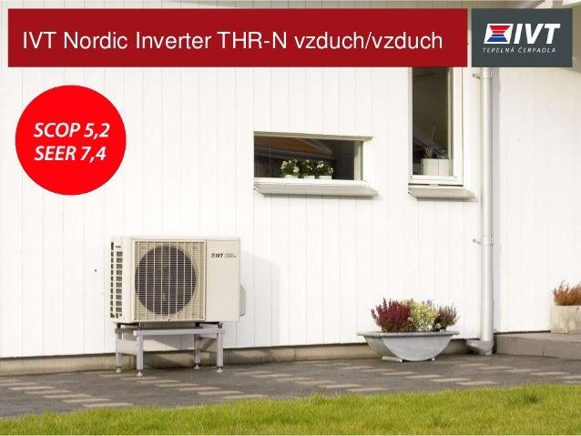 IVT Nordic Inverter THR-N vzduch/vzduch
