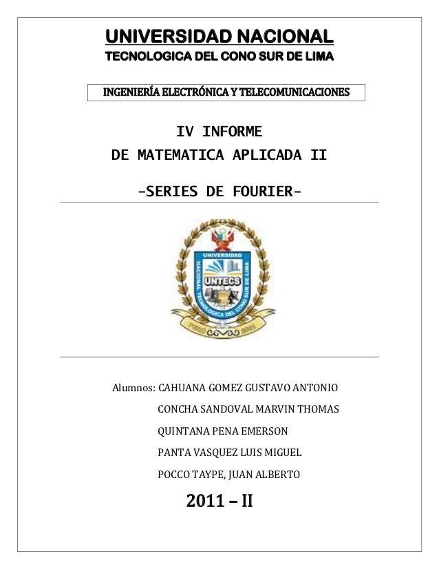 UNIVERSIDAD NACIONALTECNOLOGICA DEL CONO SUR DE LIMAINGENIERÍA ELECTRÓNICA Y TELECOMUNICACIONES            IV INFORME DE M...