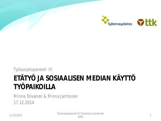 Etätyö ja sosiaalisen median käyttö työpaikoilla: Työsuojelupaneeli 4
